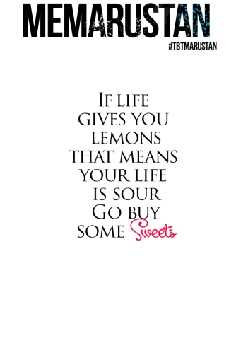 If life gives you lemons