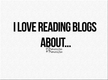 What type of blogs do you LOVE to read?